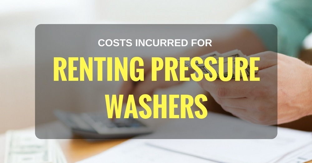 COSTS INCURRED FOR RENTING PRESSURE WASHERS