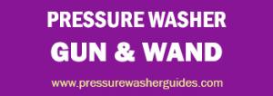 Best Electric Pressure Washer Gun and Wand