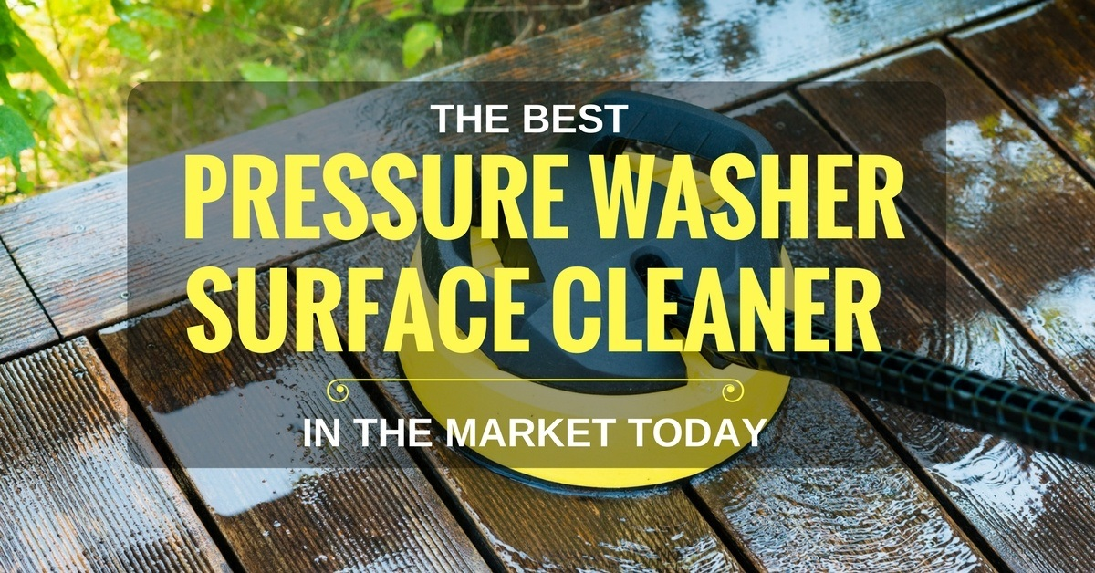 The 10 Best Pressure Washer Surface Cleaner 2020 Reviews